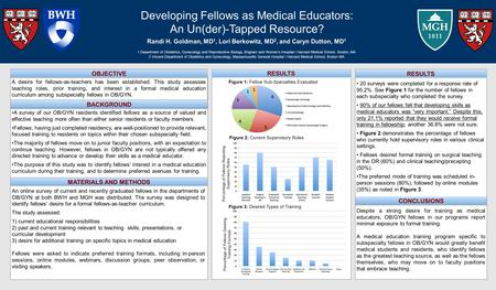 A survey of our OB/GYN residents identified fellows as a source of valued and effective teaching more often than either senior residents or faculty members.