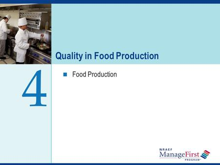 OH 4-1 Quality in Food Production Food Production 4.