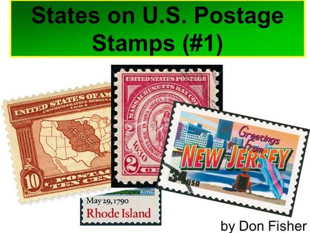 States on U.S. Postage Stamps (#1) by Don Fisher.