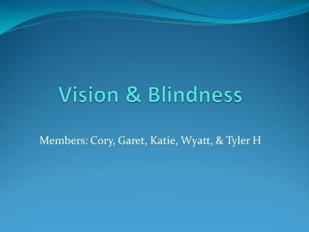 Members: Cory, Garet, Katie, Wyatt, & Tyler H. Theme A man's arrogance can blind him from truth that is in front of him.