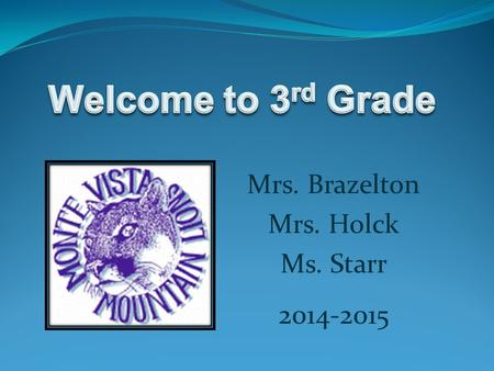 Mrs. Brazelton Mrs. Holck Ms. Starr 2014-2015. Common Core State Standards for English Language Arts Reading – Literature Reading – Informational Text.