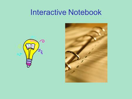 Interactive Notebook. Importance of a Notebook Notebooks help you: Stay organized Study Chart your progress.
