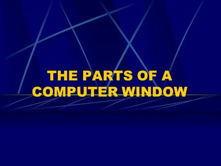 THE PARTS OF A COMPUTER WINDOW. Q1. What does Pointing mean? A.Moving the mouse so the arrow touches an object. Q2. What does Clicking mean? A.Pressing.