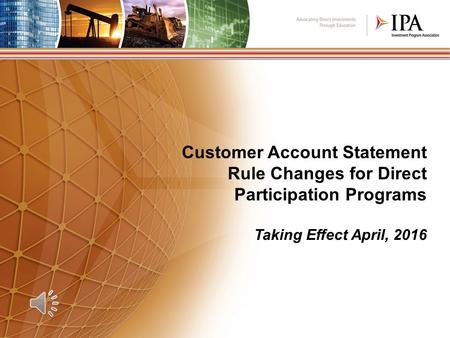 Customer Account Statement Rule Changes for Direct Participation Programs Taking Effect April, 2016.
