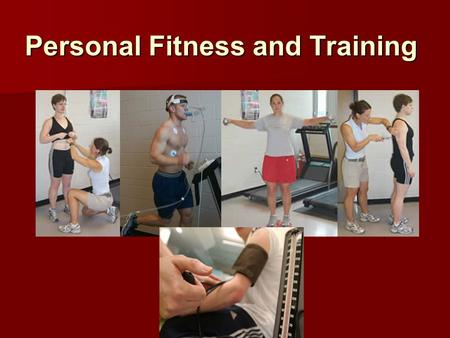 Personal Fitness and Training. Personal training and the design of exercise is about helping people adopt, enjoy, and maintain an active lifestyle Personal.