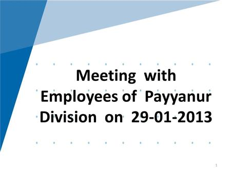 KTM1 Meeting with Employees of Payyanur Division on 29-01-2013 1.