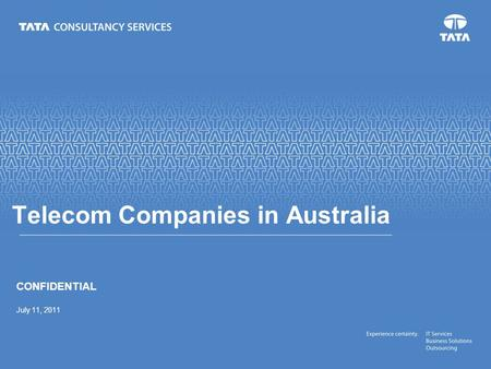 Text Telecom Companies in Australia CONFIDENTIAL July 11, 2011.