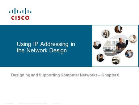 Using IP Addressing in the Network Design