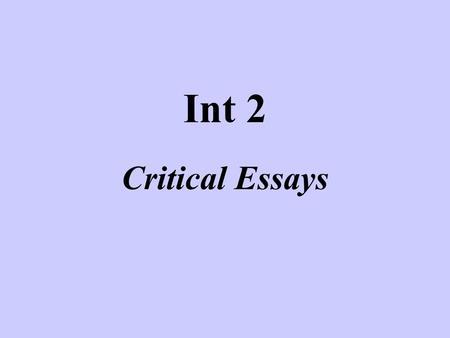 int 2 critical essay