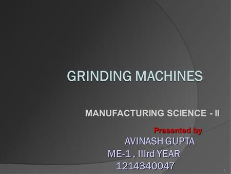 MANUFACTURING SCIENCE - II