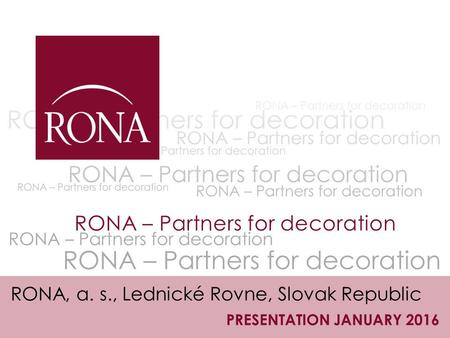 RONA – Partners for decoration
