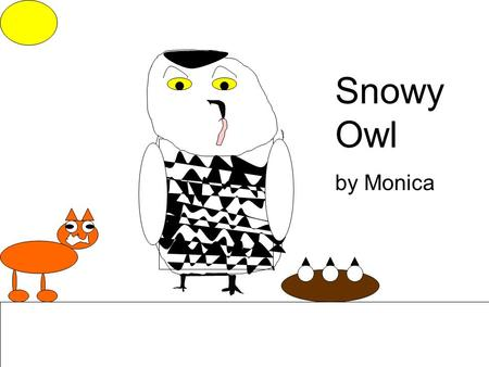 Snowy Owl by Monica. Description Coloring: Size: Physical Characteristics: Source # 4 The Snowy owl is a large owl. It's 53 to 66 cementers tall. It's.