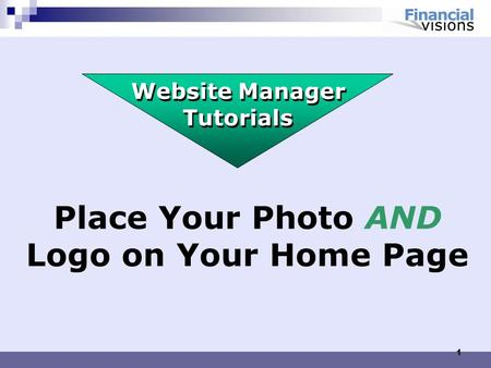 1 Place Your Photo AND Logo on Your Home Page Website Manager Tutorials.