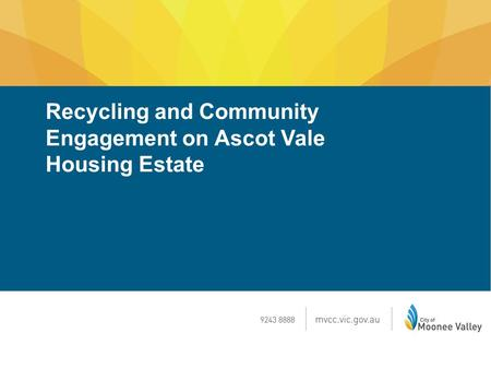 Recycling and Community Engagement on Ascot Vale Housing Estate.