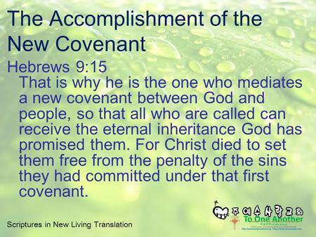 The Accomplishment of the New Covenant