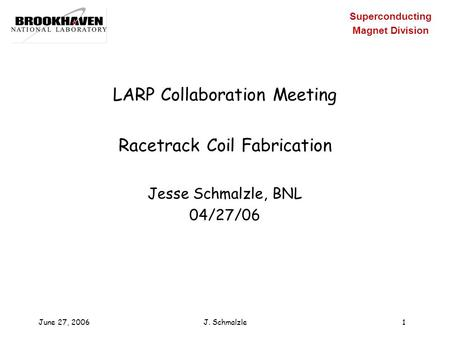 LARP Collaboration Meeting Racetrack Coil Fabrication