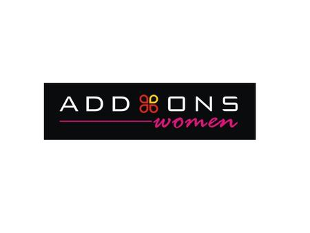 ABOUT US… Addons Women is an accessory brand, A retail initiative by Addon Retail Pvt. Ltd. Currently we are present in the following cities:- Ahmedabad.
