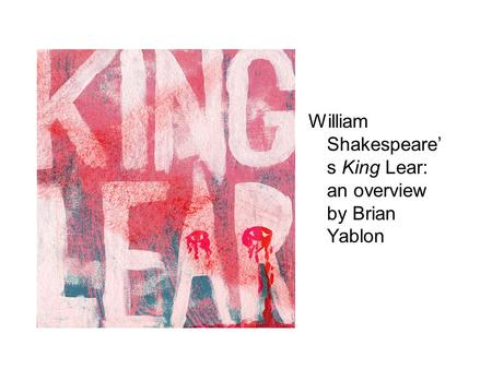 An overview of king lear by william shakespeare
