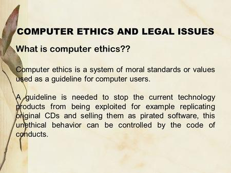 relationship of law ethics and computer technology