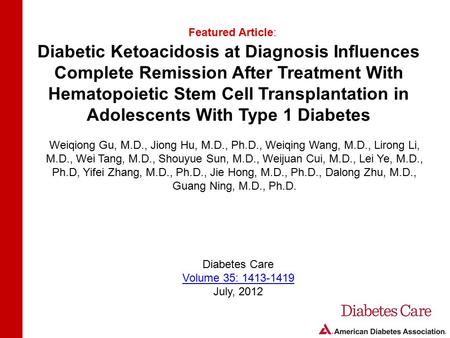 Diabetic Ketoacidosis at Diagnosis Influences Complete Remission After Treatment With Hematopoietic Stem Cell Transplantation in Adolescents With Type.