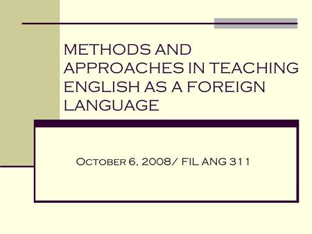 english language teaching methods Language teaching approaches and methods have cast light on the language teaching theory and english language and literature and applied linguistics shi jin-fang an analysis of language teaching appr oaches and methods—effectiveness and weakness 71.