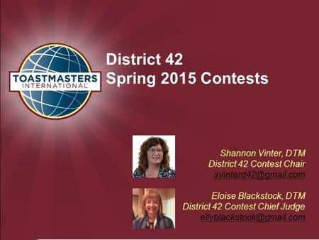 Shannon Vinter, DTM District 42 Contest Chair Eloise Blackstock, DTM District 42 Contest Chief Judge District.