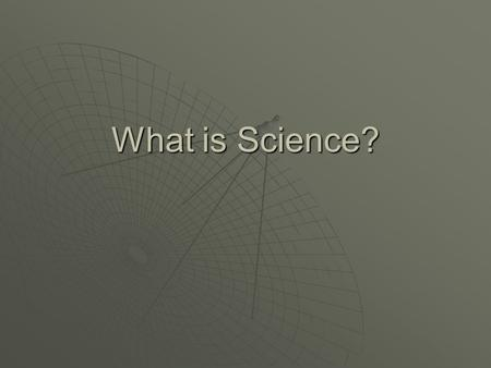 What is Science?. Vocabulary from this Section  Science  Technology  Chemistry  Physics  Geology  Astronomy  Biology.