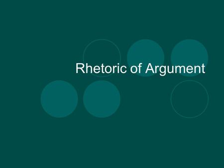 Rhetoric of Argument. Rhetorical Situation Image from  Exigence Purpose.