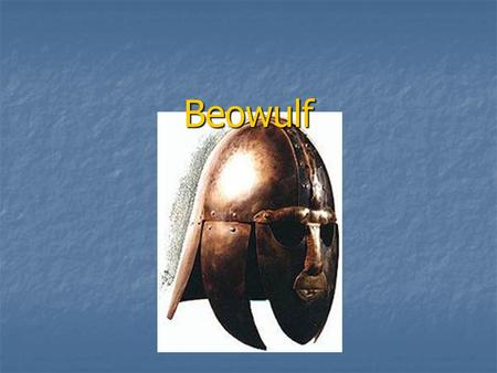 Beowulf. Textual Background Composed around 700 A.D. Composed around 700 A.D. The story had been in circulation as an oral narrative for many years before.