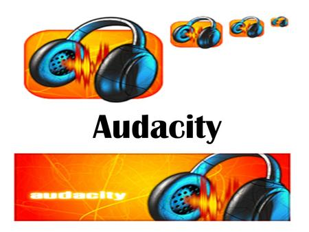 Audacity.  Tutorial:  tutorial.com/17-audacity-tutorial.htmhttp://www.how-to-podcast- tutorial.com/17-audacity-tutorial.htm.