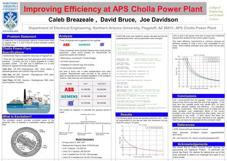 Improving Efficiency at APS Cholla Power Plant Caleb Breazeale, David Bruce, Joe Davidson Department of Electrical Engineering, Northern Arizona University,