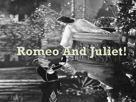  -Romeo  -Juliet  -Paris  -Prince  -Friar John, Friar Laurence  -Capulet  -Lady Capulet  -Montague  -Balthazar  -Boy  -Chief Watchman  -Second.