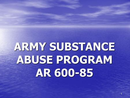 ARMY SUBSTANCE ABUSE PROGRAM AR