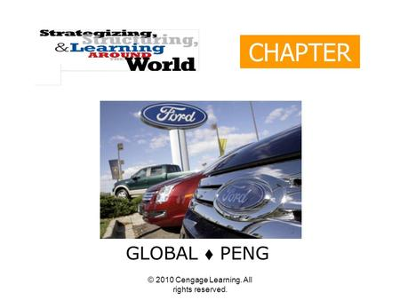 © 2010 Cengage Learning. All rights reserved. CHAPTER 12 GLOBAL  PENG.
