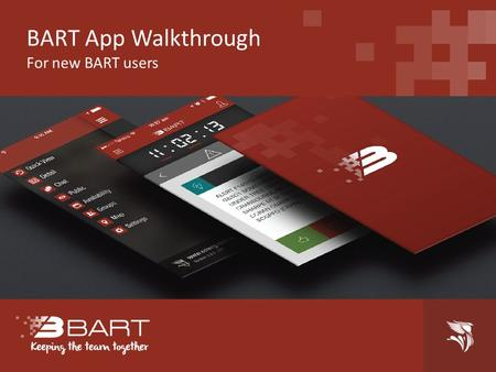 BART App Walkthrough For new BART users. Lets get started! First you will need to download the BART app for your device. Open up your BART app by pressing.