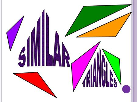 In geometry, two shapes are similar when one is a dilation of the other.