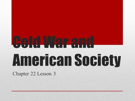 Cold War and American Society