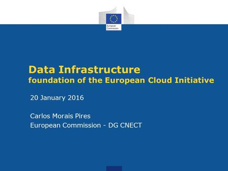 Data Infrastructure foundation of the European Cloud Initiative