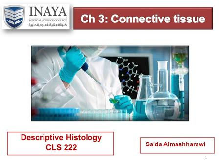 Descriptive Histology CLS 222