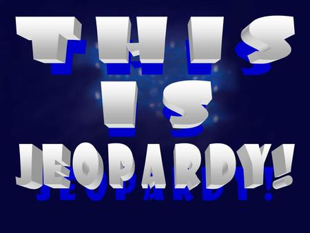 Welcome to … Jeopardy! The Treasure of Lemon Brown Have fun! Let's Play Jeopardy! Click Here To Begin.
