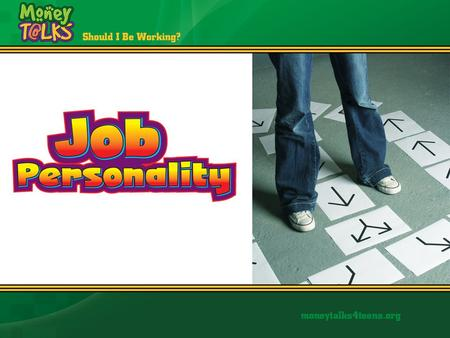 What is Your Job Personality? Interests Abilities Personality Traits.