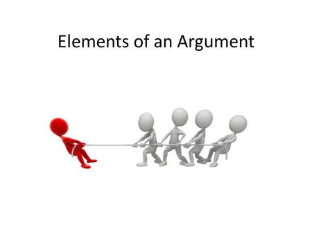 Elements of an Argument. How can I change the ways that other people think?