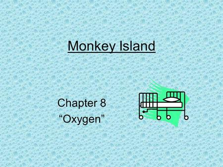 "Monkey Island Chapter 8 ""Oxygen"". 1.When Clay wakes up, what holiday does he realize is coming soon? Clay realizes that Christmas is coming soon. He sees."