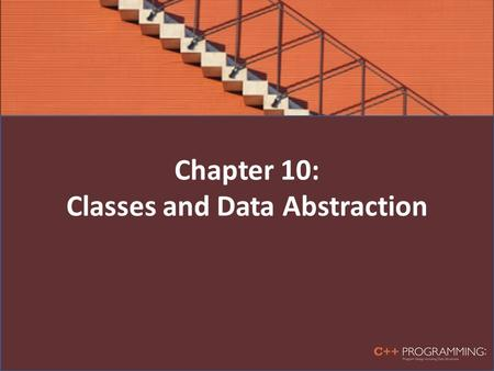 Chapter 10: Classes and Data Abstraction. Classes Object-oriented design (OOD): a problem solving methodology Objects: components of a solution Class: