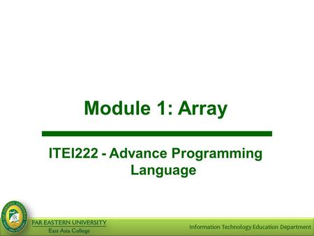 Module 1: Array ITEI222 - Advance Programming Language.