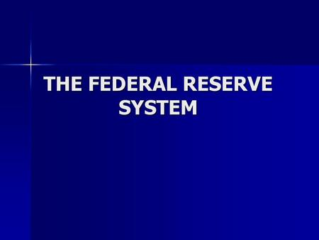 THE FEDERAL RESERVE SYSTEM. Goals of the FED 1. Pursue policies that affect the cost and availability of credit (they change interest rates that will.