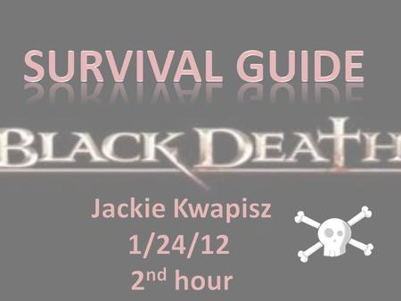 Survival Guide Jackie Kwapisz 1/24/12 2nd hour.