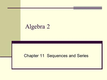 Chapter 11 Sequences and Series