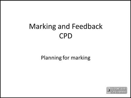 Marking and Feedback CPD
