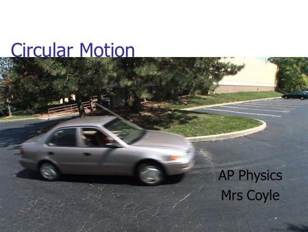 Circular Motion AP Physics Mrs Coyle. Earth rotates about its axis Satellite revolves about the earth. Rotation vs Revolution.